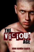 The Vicious Age