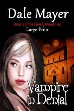 Vampire in Denial: Large Print