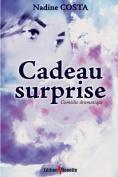 Cadeau Surprise [FRE]