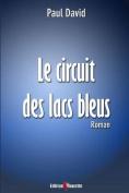 Le Circuit Des Lacs Bleus [FRE]