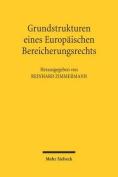Grundstrukturen Eines Europaischen Bereicherungsrechts