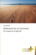 Reflexiones de Un Caminante [Spanish]