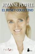 El Reset Colectivo = The Collective Reset [Spanish]