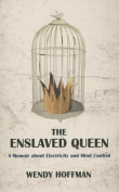The Enslaved Queen