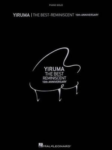 Yiruma - The Best: Reminiscent 10th Anniversary.