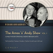 The Amos 'n' Andy Show, Vol. 1  [Audio]