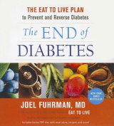 The End of Diabetes [Audio]