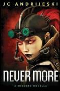 Never More: A Minders Novella