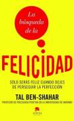 La Busqueda de La Felicidad [Spanish]