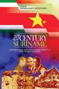 Twentieth Century Suriname