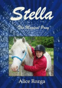Stella: The Magical Pony