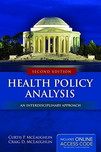 Health Policy Analysis by Curtis P. McLaughlin.