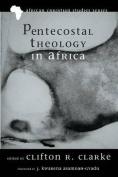 Pentecostal Theology in Africa