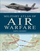 Military Atlas of Air Warfare