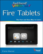 Teach Yourself Visually Fire Tablets (Teach Yourself Visually