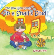The Boy Who Lived in a Snail's Shell