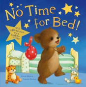 No Time For Bed!