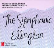 The Symphonic Ellington [Digipak]