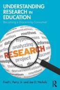 Understanding Research in Education