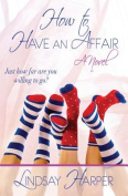 How to Have an Affair