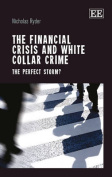 The Financial Crisis and White Collar Crime