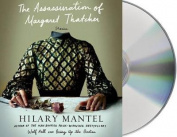 The Assassination of Margaret Thatcher [Audio]