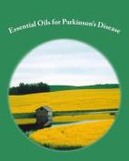Essential Oils for Parkinson's Disease
