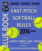 Blue Book 60 - Fast Pitch Softball - 2014