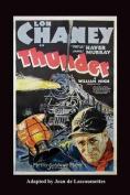Thunder - Starring Lon Chaney
