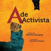 A de Activista [Board Book] [Spanish]