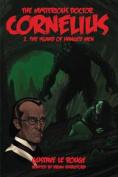 The Mysterious Doctor Cornelius 2