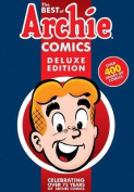 The Best of Archie Comics, Book 1 Deluxe Edition
