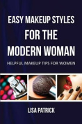 Easy Makeup Styles for the Modern Woman
