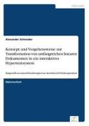 Konzept Und Vorgehensweise Zur Transformation Von Umfangreichen Linearen Dokumenten in Ein Interaktives Hypertextsystem [GER]