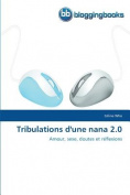 Tribulations D'Une Nana 2.0  [FRE]