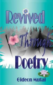 Revived Through Poetry