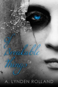 Of Breakable Things
