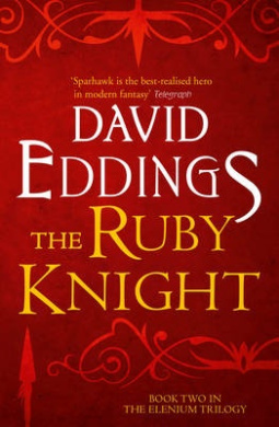 The Ruby Knight (The Elenium Trilogy, Book 2) (The Elenium Trilogy)