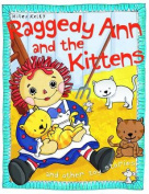 Raggedy Ann and the Kittens