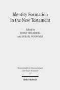 Identity Formation in the New Testament