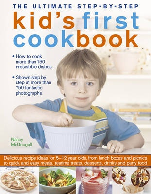 The ultimate step by step kids first cookbook nancy mcdougall share this product forumfinder Gallery