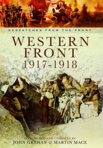 The Western Front 1917-1918: The German Spring Offensive to the Armistice.
