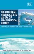 Polar Oceans Governance in an Era of Environmental Change