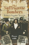The Suffragette Bombers