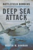 Battlefield Bombers Deep Sea Attack