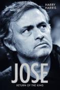Jose, Return of the King