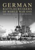 German Battlecruisers of World War One
