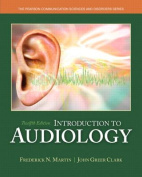 Introduction to Audiology with Video-Enhanced Pearson eText Package
