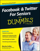 Facebook & Twitter for Seniors for Dummies, 2nd Edition