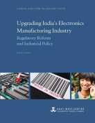 Upgrading India's Electronics Manufacturing Industry